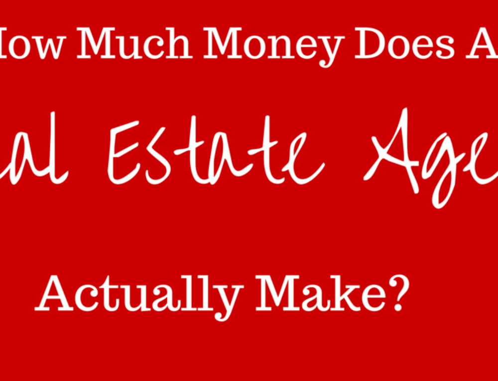 How Much Money Does A Real Estate Agent Make?