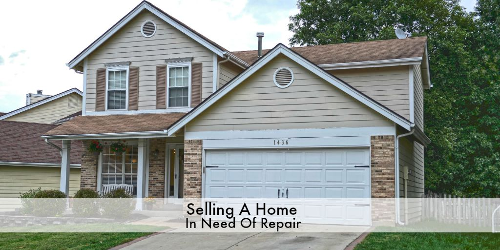 Sell Home Need Repair