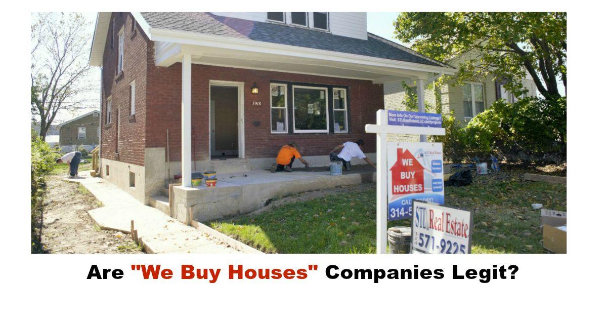 Are we buy houses companies legit