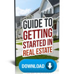 Free Guide To Getting Started In Real Estate