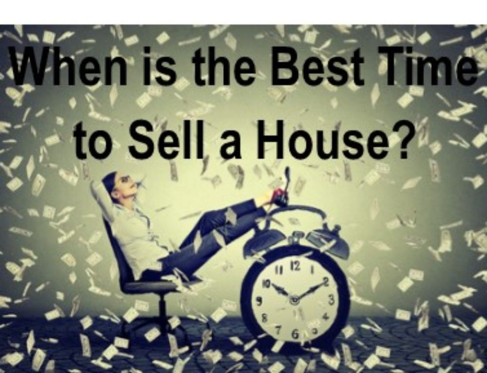 Best Time to Sell a House – Good Time to Sell a House