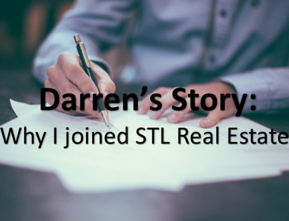 Darren's Story: Why I Joined STL Real Estate