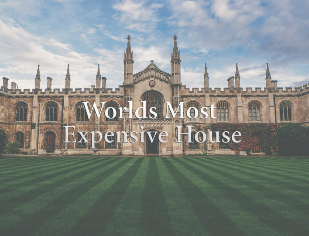 Worlds Most Expensive House